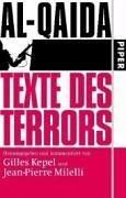 Al-Qaida: Texte des Terrors: Herausgegeben und kommentiert von Gilles Kepel und Jean-Pierre Milelli