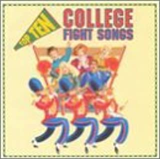 popular college fight songs