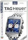 Armbanduhren Spezial TAG Heuer: Meilensteine der Zeitmessung