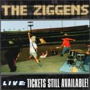 Songtexte von The Ziggens - Live: Tickets Still Available