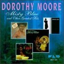 Misty Blue and other Greatest Hits by Moore, Dorothy (1996) Audio CD