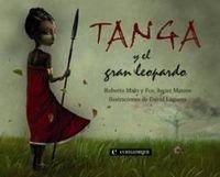 Tanga y el gran leopardo (Infantil (comanegra))