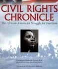 Civil Rights Chronicle: The African-American Struggle for Freedom - Clayborne Carson