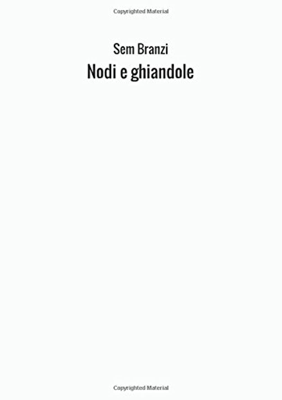 強制葉巻作りNodi e ghiandole