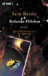 Bedenke Phlebas: Roman