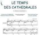 Partition : Le temps des cathédrales - Piano et paroles