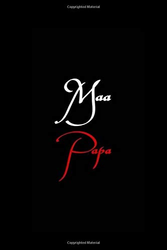 Maa Papa: Notebook and journal for valentine day gifts,mom and father day gifts,brother and sister gifts,wedding day gifts and others