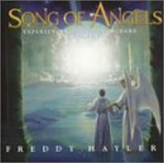 Song of Angels: Experience the by Freddy Hayler (2001-08-07)