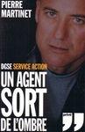 DGSE Service Action - Un agent sort de l'ombre - Privé - 01/01/2005