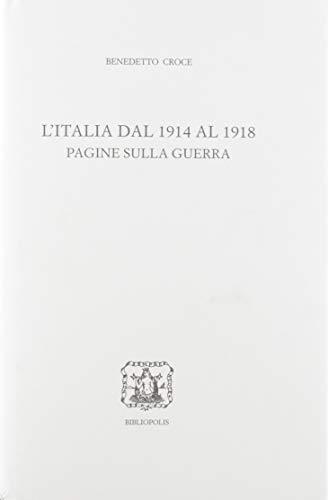 L'Italia dal 1914 al 1918. Pagine sulla guerra