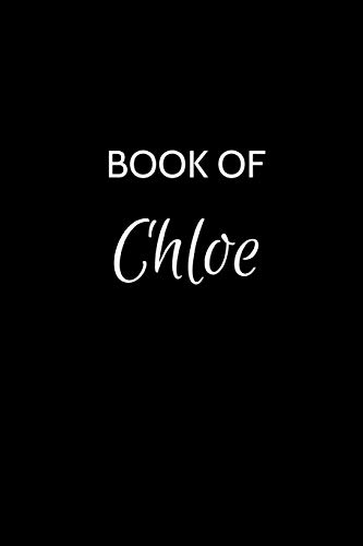 Book of Chloe: A Gratitude Journal Notebook for Women or Girls with...