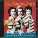 Songtexte von The Andrews Sisters - Greatest
