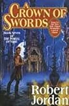 A Crown of Swords (The Wheel of Time, Book 7) 1st (first) edition Text Only