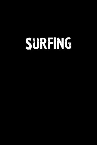 Surfing: Blank Lined Notebook Journal Gift Idea