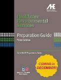 Healthcare Environmental Services Preparation Guide - The CHESP Review Guide, 3rd Edition