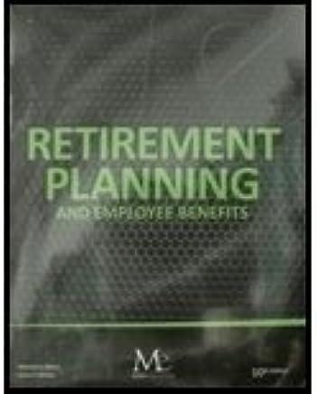 RETIREMENT PLANNING+EMPLOYEE BENEFITS: 9781936602247: Amazon