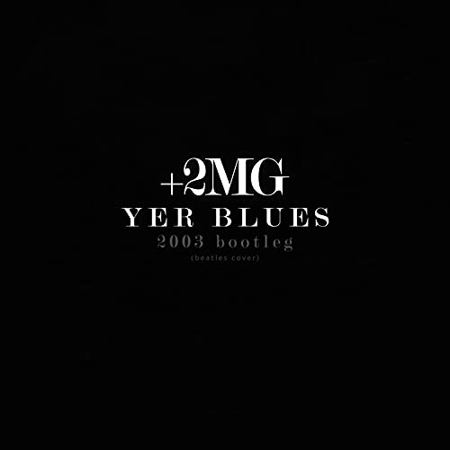 Yer Blues (2MG Cover 2003)