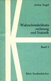 Wahrscheinlichkeitsrechnung und Statistik, Bd.2