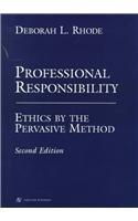 Professional Responsibility: Ethics by the Pervasive Method (Coursebook series)