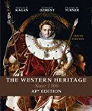 The Western Heritage Since 1300 AP* Edition (Tenth Edition)