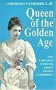 Queen of the Golden Age: The Fabulous Story of Grace Wilson Vanderbilt