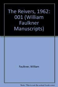William Faulkner Manuscripts 23, Volume I: The Reivers: Typescript Draft Copy