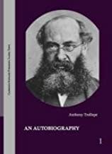 Anthony Trollope: The Major Works in 53 Volumes