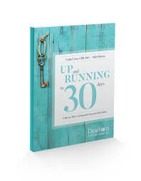 Up and Running in 30 Days: A Proven Plan for Financial Success in Real Estate 5th Edition
