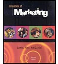Essentials of Marketing by Lamb, Charles W., Hair, Joseph F., McDaniel, Carl [South-Western College Pub,2004] [Paperback] 4TH EDITION