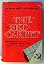 The Red Carpet, Socialism - The Royal Road to Communism
