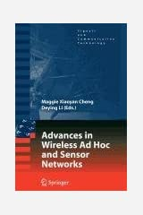 Advances in Wireless Ad Hoc and Sensor Networks (Lecture Notes in Computer Science) Paperback
