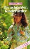 Deutsche Volkslieder - Die schönsten Kinderlieder