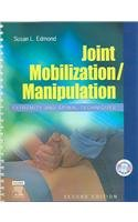 Joint Mobilization/Manipulation: Extremity And Spinal...