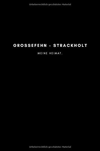 Großefehn - Strackholt: Notizbuch, Notizblock, Notebook | Punktraster, Punktiert, Dotted | 120 Seiten, DIN A5 (6x9...