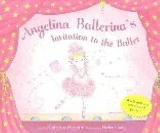 Angelina Ballerina's Invitation to the Ballet