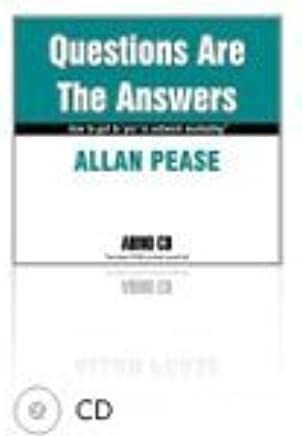 Questions Are The Answers (Audio CD) by Allan Pease (1996-11