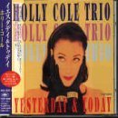 Yesterday & Today by Holly Cole (1998-06-30)