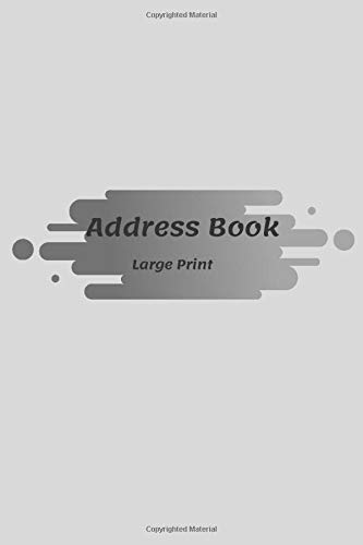 Address Book Large Print: Friends & Family birthdays With names and addresses  & phone numbers and More ; with nice designs & Glossy Cover ;Perfect ... & Mom & women & men (Design 00920920 )