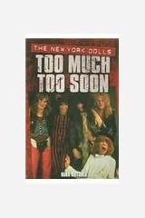 too-much-too-soon Paperback