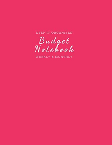 Budget Notebook: Monthly and Weekly Budgeting Workbook for Organizing Finances Classy and Fun Watermelon Pink