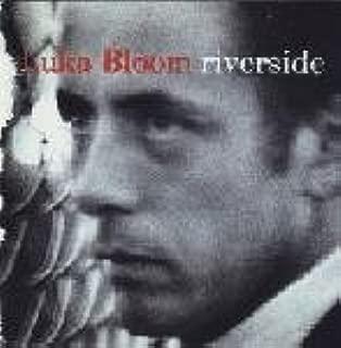 Luka Bloom: Riverside