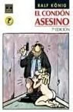 El condon asesino/ The Killer Condom (Spanish Edition) by Ralf Konig (2005-02-25)