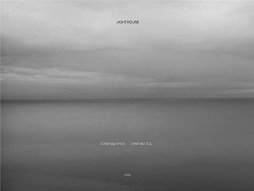 Donovan Wylie and Chris Klatell: Lighthouse
