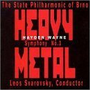 Symphony No. 3: Heavy Metal by LEOS STATE PHILHARMONIC OF BRNO / SVAROVSKY (2013-05-28)