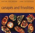 Canapes and Frivolities: Recipes from the Savoy, London