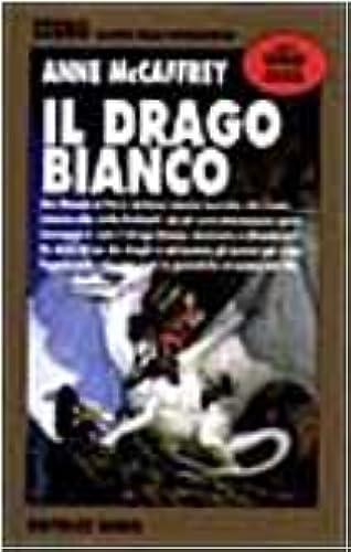 Books By Anne Mccaffrey V Viviani_il Drago Bianco_8842910082_it ...