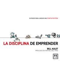 La disciplina de emprender (acción empresarial)