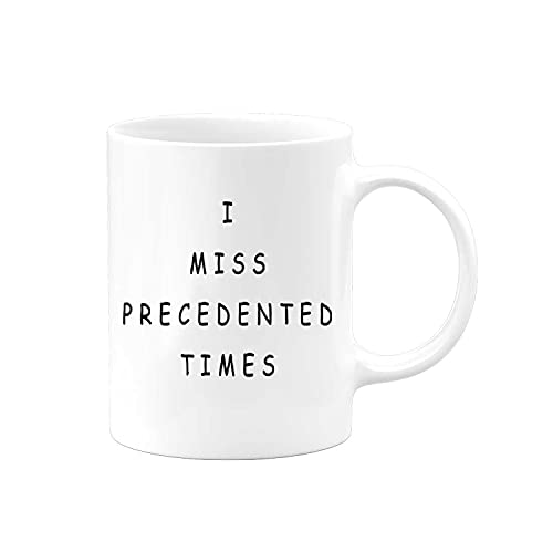I Miss Precedented Times Coffee Mug   Funny 2021 2020 Quarantine Hilarious Gift Present Cup Glass Drink   Office Christmas Gag Gifts For Coworkers   Mother Father Day Birthday