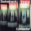 Contactor by Swivelneck