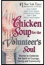 Chicken Soup for the Volunteer's Soul (02) by Canfield, Jack - Hansen, Mark Victor - Oberst, Arline - Boal, J [Paperback (2002)]